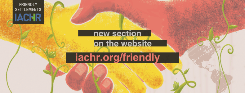 friendly settlements webpage of the Inter-American Commission on Human Rights